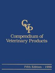 Cover of: Compendium of Veterinary Products | Aurora Arrioja-Dechert