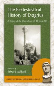 Cover of: The Ecclesiastical History of Evagrius (Christian Roman Empire Series) | Edward Walford