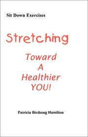 Cover of: Stretching Toward A Healthier YOU
