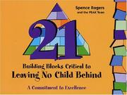Cover of: 21 Building Blocks Critical to Leaving No Child Behind
