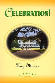 Cover of: Celebration! | Kay Moser