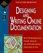 Cover of: Designing and writing online documentation | William K. Horton