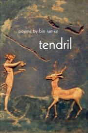 Cover of: Tendril | Bin Ramke