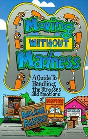 Cover of: Moving Without Madness