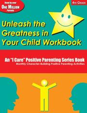 Cover of: Unleash the Greatness in Your Child Workbook | Elbert D. Solomon