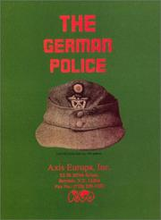 Cover of: The German Police, March 1945 | Antonio Munoz