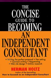 Cover of: The concise guide to becoming an independent consultant
