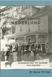 Cover of: Inn and Around Nederland, Accommodating the Traveler Then and Now (Peak to Peak)