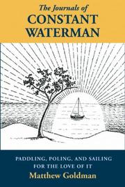 Cover of: The Journals of Constant Waterman | Matthew Goldman