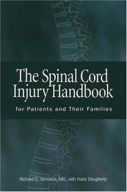 Cover of: The Spinal Cord Injury Handbook | Karla Dougherty
