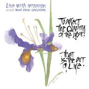 Cover of: Live with Intention, 2004 Calendar |