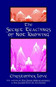 Cover of: The Secret Teachings of Not Knowing