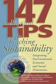 Cover of: 147 Tips for Teaching Sustainability: Connecting the Environment, the Economy, and Society