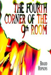 Cover of: The Fourth Corner of the 9th Room | Bradd Hopkins