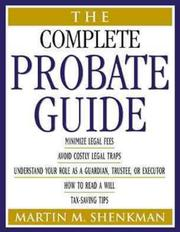 Cover of: The Complete Probate Guide