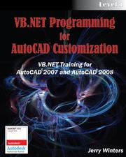 Cover of: VB.NET Programming for AutoCAD Customization - Level 1 by Jerry Winters