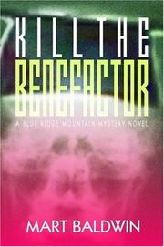 Cover of: Kill The Benefactor