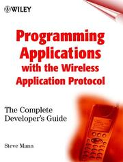 Cover of: Programming Applications with the Wireless Application Protocol