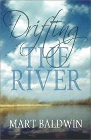 Cover of: Drifting the river