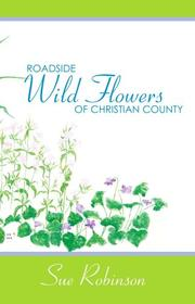 Cover of: Roadside Wildflowers of Christian County
