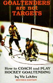 Cover of: Goaltenders are Not Targets | Vic Lemire