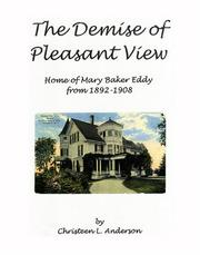 Cover of: The Demise of Pleasant View | Christeen Anderson