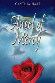 Cover of: Angel of Mercy When a Loved One Has Alzheimer
