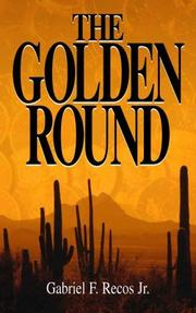 Cover of: The Golden Round | Gabriel F., Jr. Recos