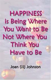Happiness is Being Where You Want to Be Not Where You Think You Have To Be