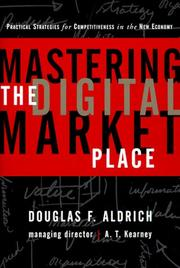 Cover of: Mastering the digital marketplace