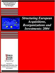 Cover of: Structuring European Acquisitions, Reorganizations and Investments 2004 |