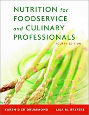 Cover of: Nutrition for foodservice and culinary professionals by Karen Eich Drummond