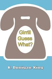 Cover of: Girrlll Guess What