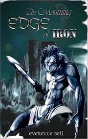 Cover of: The Mourning Edge of Iron