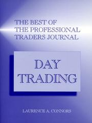 The Best of the Professional Traders Journal by Laurence A. Connors