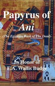 Cover of: Papyrus of Ani - The Egyptian Book of the Dead