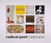 Cover of: Radical Past - Contemporary Art & Music in Pasadena, 1960-1974 | Jay Belloli