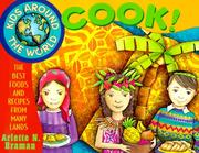Cover of: Kids Around the World Cook! | Arlette N. Braman