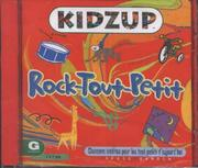 Cover of: Rock-Tout-Petit (Kidzup Foreign Language - French - Toddler)