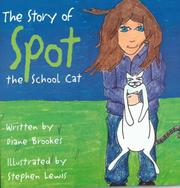 Cover of: The Story of Spot, the School Cat