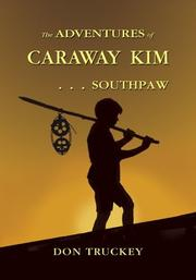 Cover of: The Adventures of Caraway Kim... Southpaw | Don Truckey