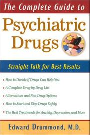 Cover of: The Complete Guide to Psychiatric Drugs | Edward H. Drummond