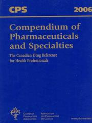 Cover of: CPS Compendium of Pharmaceuticals and Specialties (Compendium of Pharmaceuticals and Specialities)