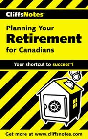 Cover of: CliffsNotes Planning Your Retirement for Canadians | John Craig