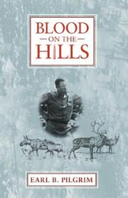 Blood on the hills by Earl B. Pilgrim