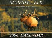 Cover of: Majestic Elk 2006 Calendar
