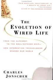 Cover of: The evolution of wired life