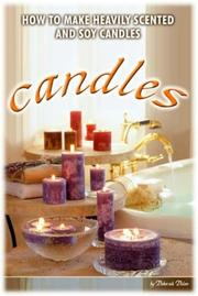 Cover of: Making Heavily Scented Candles by Mabel White