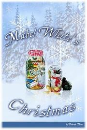Cover of: Mabel White's Christmas