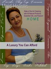 Cover of: Maid Holistic: Au Natural Cleaning